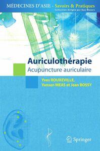 L'auriculothérapie : acupuncture auriculaire