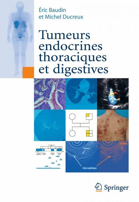 Tumeurs endocrines thoraciques et digestives