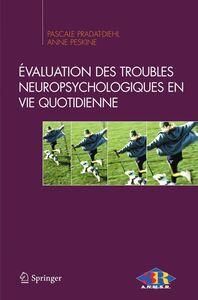Evaluation des troubles neuropsychologiques en vie quotidienne