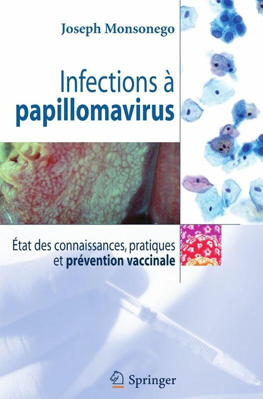 Infections à papillomavirus : états des connaissances, pratiques et prévention vaccinale