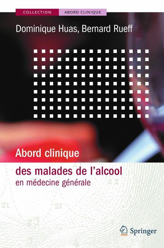 Abord clinique des malades de l'alcool en médecine générale