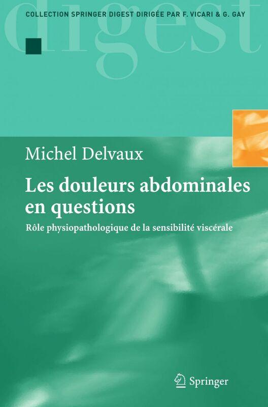 Les douleurs abdominales en questions : rôle physiopathologique de la sensibilité viscérale