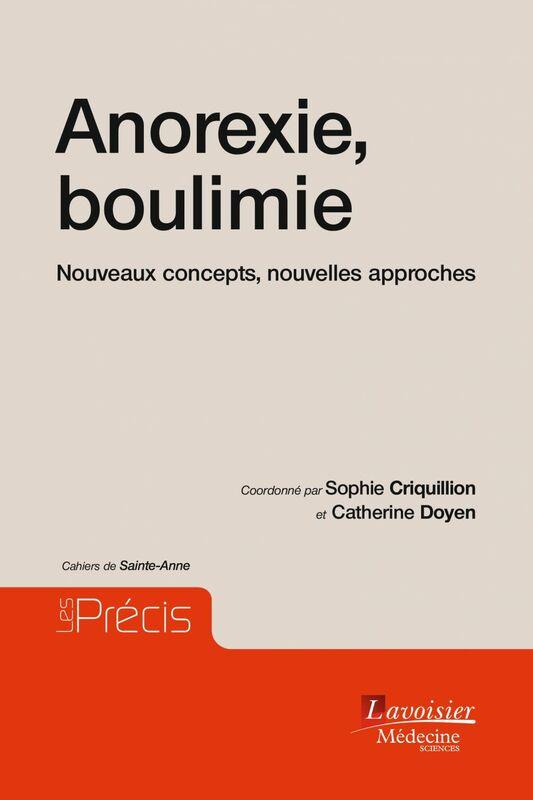 Anorexie, boulimie : nouveaux concepts, nouvelles approches