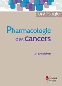 Pharmacologie des cancers