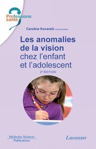 Les anomalies de la vision chez l'enfant et l'adolescent