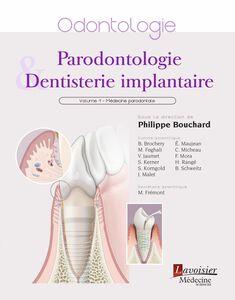 Parodontologie & dentisterie implantaire Volume 1, Médecine parodontale