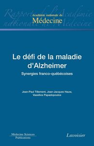 Le défi de la maladie d'Alzheimer : synergies franco-québécoises