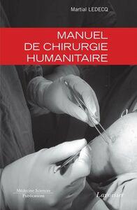 Manuel de chirurgie humanitaire