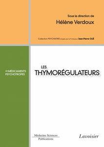 Les thymorégulateurs : les médicaments psychotropes