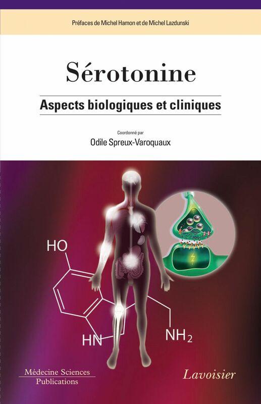 Sérotonine : aspects biologiques et cliniques