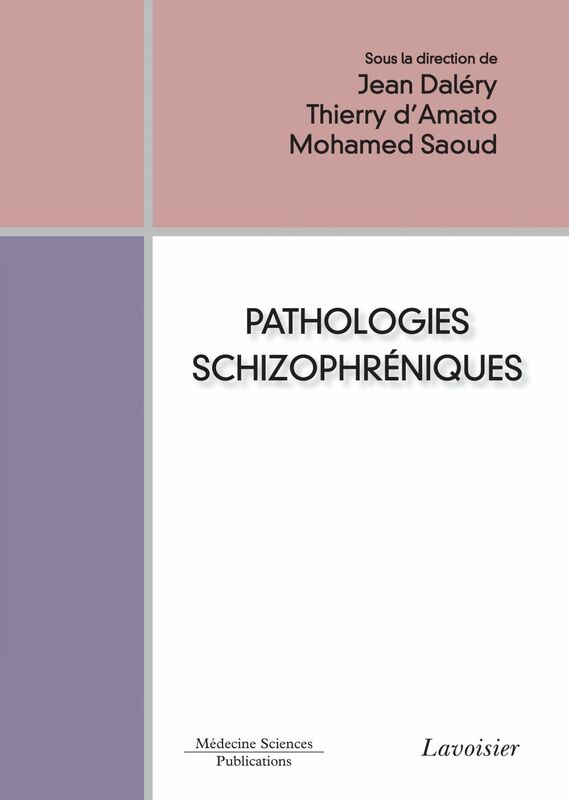 Pathologies schizophréniques