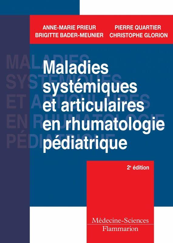 Maladies systémiques et articulaires en rhumatologie pédiatrique
