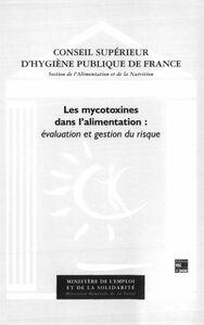 Les mycotoxines dans l'alimentation : évaluation et gestion du risque