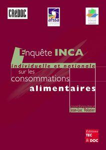 Enquête INCA (individuelle et nationale sur les consommations alimentaires)