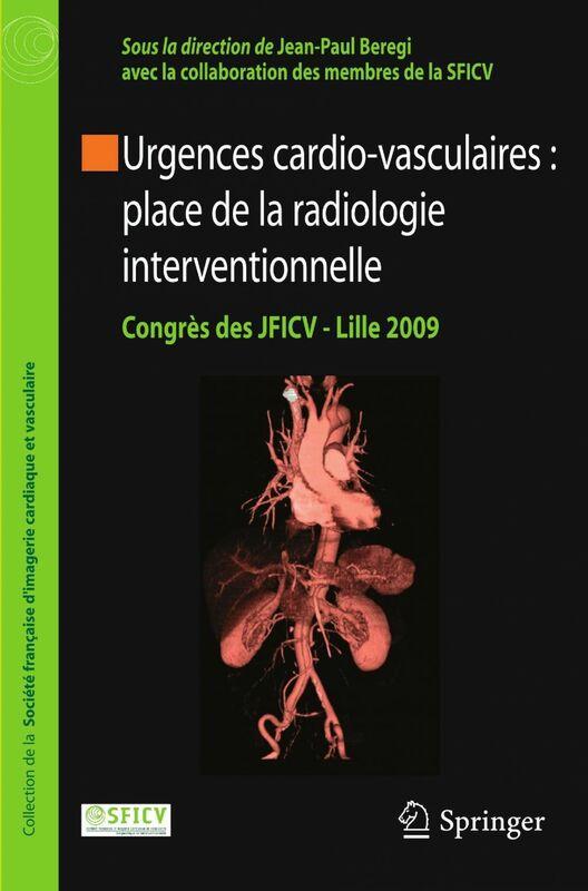 Urgences cardio-vasculaires : place de la radiologie interventionnelle