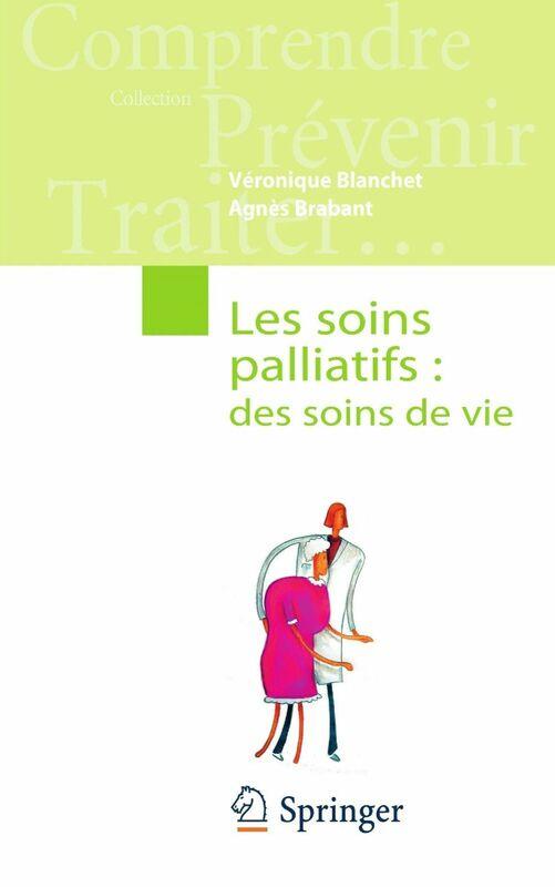 Les soins palliatifs : des soins de vie