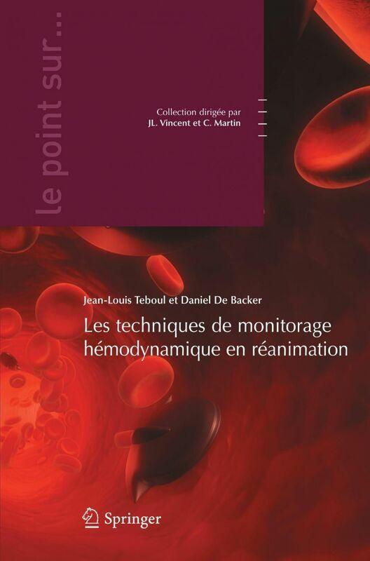 Les techniques de monitorage hémodynamique en réanimation