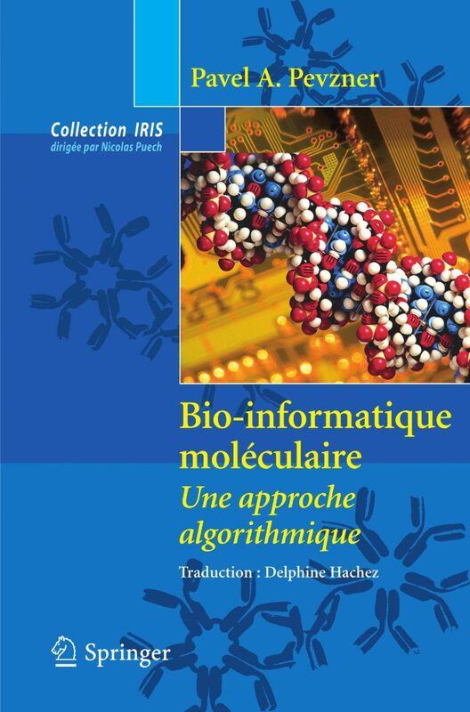 Bio-informatique moléculaire : une approche algorithmique