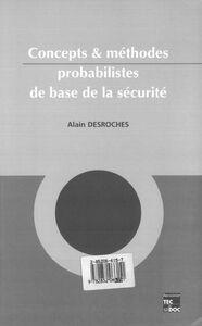 Concepts et méthodes probabilistes de base de la sécurité
