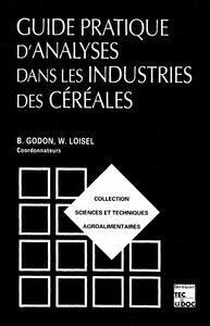 Guide pratique d'analyse dans les industries de céréales
