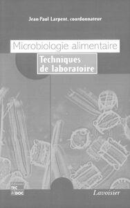 Microbiologie alimentaire : techniques de laboratoire