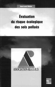 Evaluation du risque écologique des sols pollués