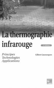 La thermographie infrarouge : principes, technologies, applications