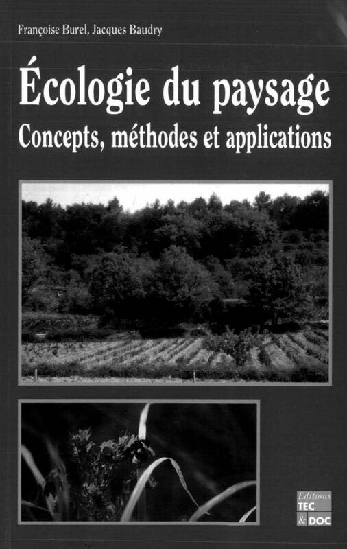 Ecologie du paysage : concepts, méthodes et applications