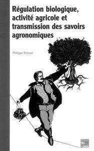 Régulation biologique, activité agricole et transmission des savoirs agronomiques
