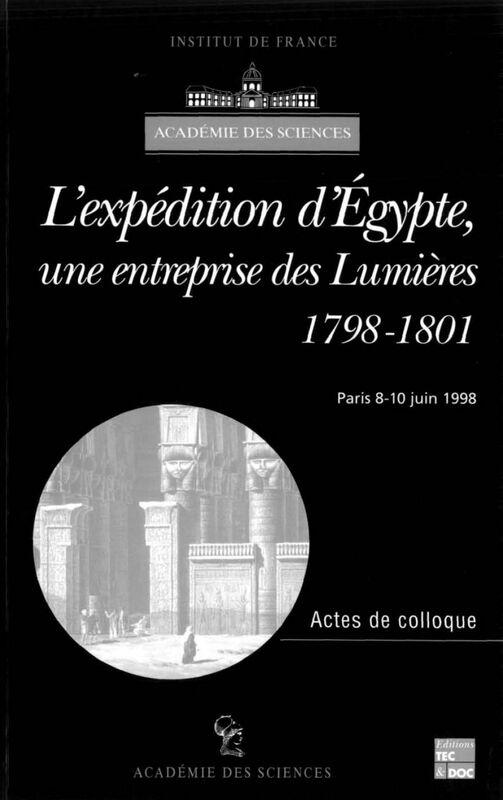 L'expédition d'Egypte, une entreprise des Lumières (1798-1801) : actes du colloque international