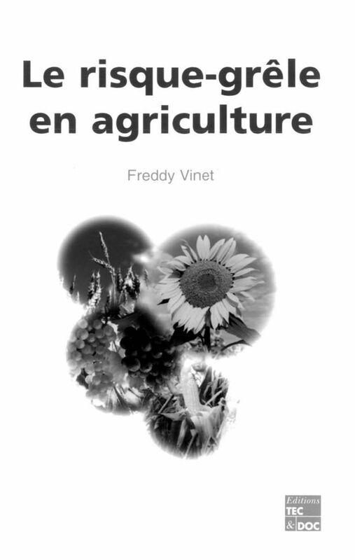 Le risque-grêle en agriculture