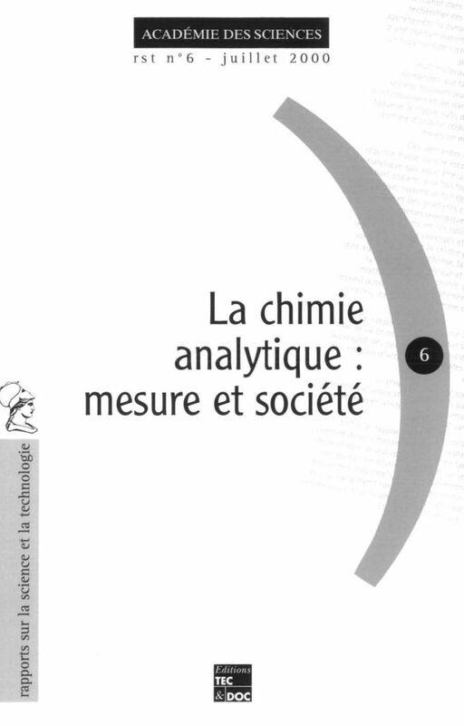 La chimie analytique : mesure et société