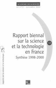 Rapport biennal sur la science et la technologie en France : synthèse 1998-2000