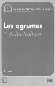 Les Agrumes Volume 1, Arboriculture
