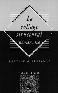Le Collage structural moderne : théorie et pratique