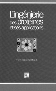 L'ingénierie des protéines et ses applications