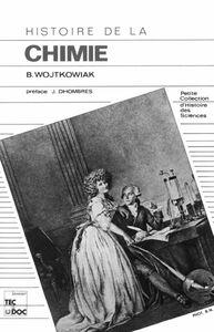Histoire de la chimie : de l'alchimie à la chimie moderne