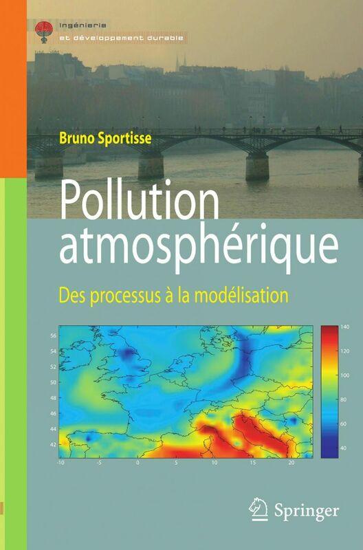 Pollution atmosphérique : des processus à la modélisation