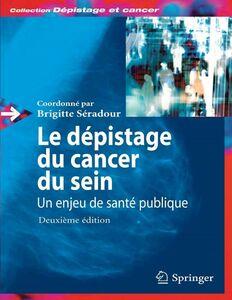 Le dépistage du cancer du sein : un enjeu de santé publique