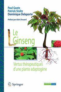 Le ginseng : vertus thérapeutiques d'une plante adaptogène