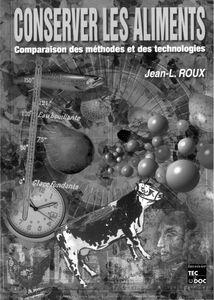 Conserver les aliments : comparaison des méthodes et des technologies