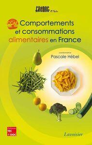 Comportements et consommations alimentaires en France : CCAF 2004