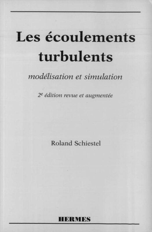 Les écoulements turbulents : modélisation et simulation