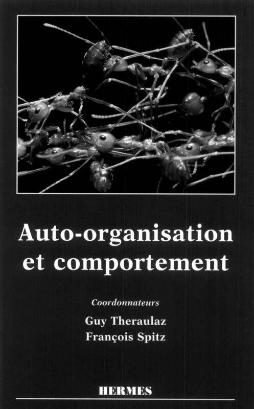 Auto-organisation et comportement
