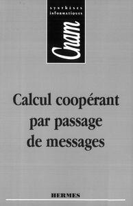 Calcul coopérant par passage de messages
