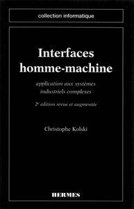 Interfaces homme-machine : applications aux systèmes industriels complexes