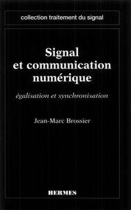 Signal et communication numérique : égalisation et synchronisation