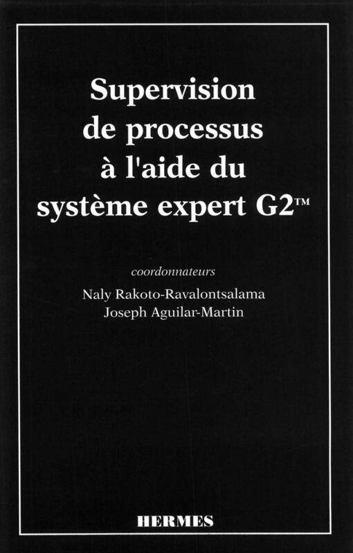 Supervision du processus à l'aide du système expert G2TM