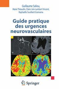 Guide pratique des urgences neurovasculaires