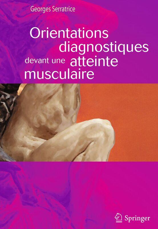 Orientations diagnostiques devant une atteinte musculaire